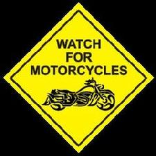 Image - Watch out for Motorcycles